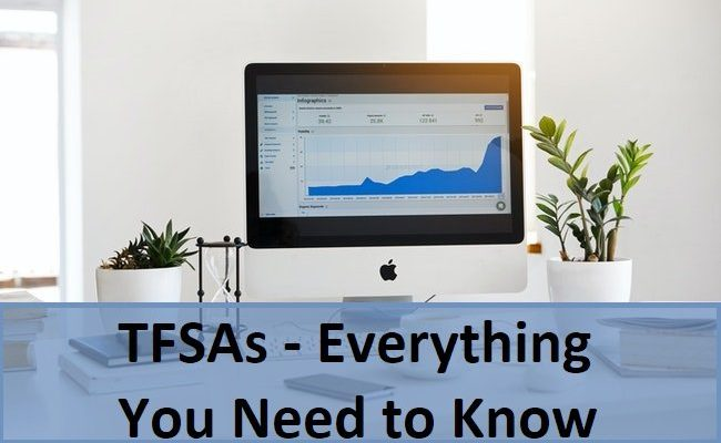 Everything You Need to Know about TFSAs