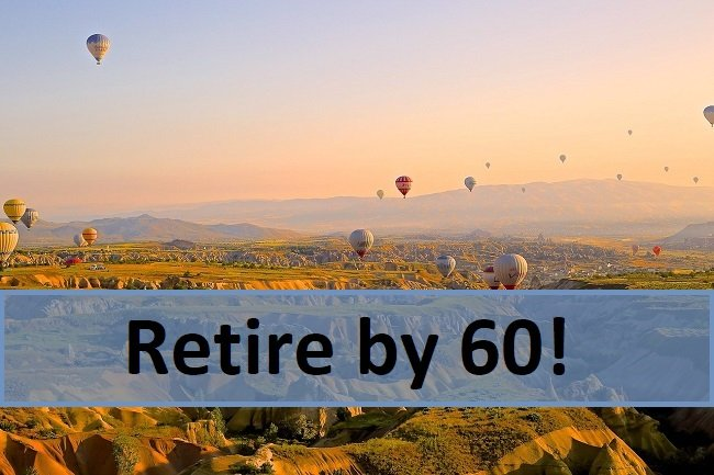 how to retire by 60 image