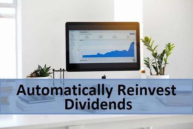 how to automatically reinvest dividends