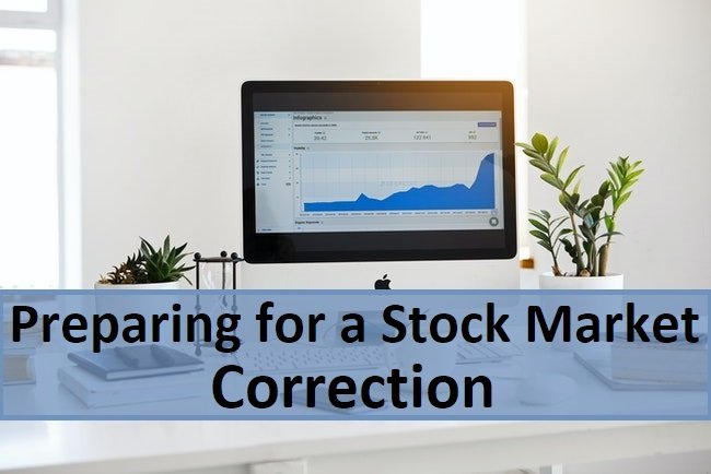 3 Ways to Prepare for the Coming Stock Market Correction