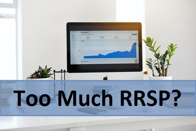 too much rrsp